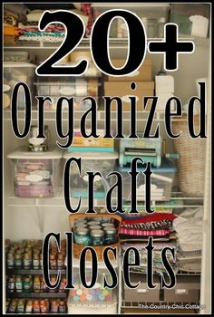 Over 20 Organized Craft Closets ~ * THE COUNTRY CHIC COTTAGE (DIY, Home Decor, Crafts, Farmhouse)