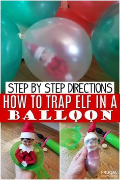 How to Stuff a Balloon with Elf on the Shelf - Easiest, Funniest Elf Idea - - Elf Hack - How to Stuff a Balloon with Elf on the Shelf. This magic balloon stuffing tool and ten minutes of time creates this easiest, funniest Elf Idea! Elf Ideas Easy, Awesome Elf On The Shelf Ideas, Elf On The Shelf Ideas For Toddlers, Elf Is Back Ideas, Noel Christmas, Christmas Elf, Christmas Kitchen, Ideas For Christmas, Christmas Balloons