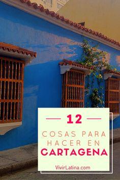 12 cosas que puedes hacer cuando estés visitando CARTAGENA