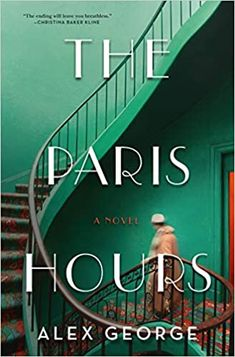 """Read """"The Paris Hours A Novel"""" by Alex George available from Rakuten Kobo. """"Like All the Light We Cannot See, The Paris Hours explores the brutality of war and its lingering effects with cinemati. Marcel Proust, Got Books, Books To Read, Teen Books, Paris, Orphan Train, Kindle, Beach Reading, Historical Fiction"""