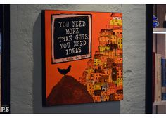 You need more than guts, you need ideas Painted Wooden Signs, Hand Painted, Wooden Signs With Quotes, Cinema, Cover, Ideas, Art, City Of God, Art Background