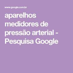 aparelhos medidores de pressão arterial - Pesquisa Google