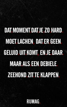 Dit overkomt je als je met je beste soulmate bent Just priceless Words Quotes, Wise Words, Sayings, Sarcastic Quotes, Funny Quotes, Dutch Quotes, Just Smile, Cool Words, Best Quotes