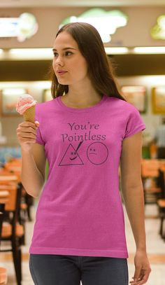 You're Pointless T Shirts Oder Now To Get Yours One https://teespring.com/valentines-day-gift-you-3849  Keywords: You Are Pointless You Are Pointless T Shirt Pointless Merchandise Pointless Blog Merchandis Funny Math Tshirts For T Funny Calculus Shirts Teespring T Shirts Teespring T Shirts Review Woman Tshirts Online Teespring Funny T Shirts