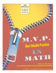 "MVP's in Math (for grades 3-8) focus on the ""Most Valuable Practices""-the eight Mathematical Practices in the Common Core State Standards and are great to use when students are problem solving!"
