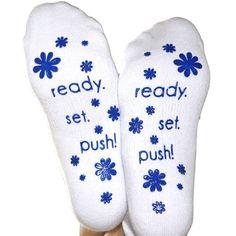 Ready, Set, Push Labor Socks - surprise her with cozy socks for the delivery room!  www.googoogaagaa.com goo goo gaa gaa children's boutique
