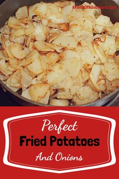 Perfect Fried Potatoes and Onions | A Pinch of Adventure Best Fried Potatoes, Fried Potatoes And Onions Recipe, Paleo Side Dishes, Potato Side Dishes, Best Side Dishes, Food Dishes, Vegetarian Recipes, Snack Recipes