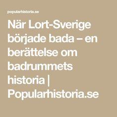 När Lort-Sverige började bada – en berättelse om badrummets historia | Popularhistoria.se
