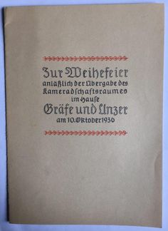 """Königsberg i. Pr. - """"Das Haus der Bücher"""" GRÄFE UND UNZER am Paradeplatz 6, Festschrift """"Zur Weihefeier anlässlich der Übergabe des Kameradschaftsraumes im Hause Gräfe und Unzer am 10. Oktober 1936"""""""
