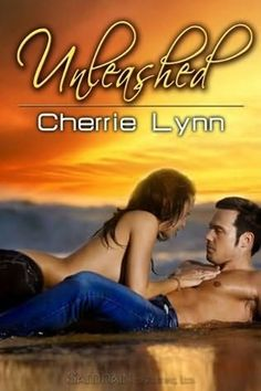 Unleashed (Ross Siblings, book 1) by Cherrie Lynn -- it was a good book, kind of wish there was more to it though