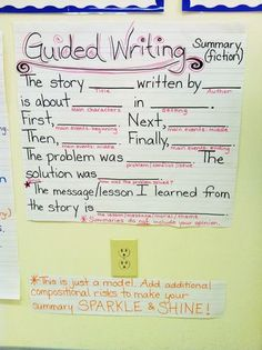 Guided Writing for Summaries (Fiction) Anchor Chart - good model for summarizing fiction, students can plug in their responses and go above and beyond! could work en Français Writing Lessons, Teaching Writing, Writing Skills, Writing Activities, Writing Ideas, Summarizing Activities, Writing Strategies, Third Grade Writing, 3rd Grade Reading