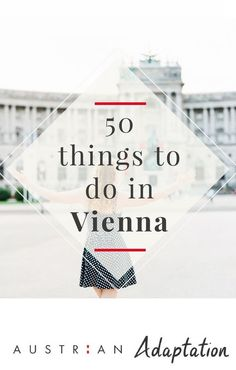 The ultimate list of things to do in Vienna, Austria! I want to do them all!