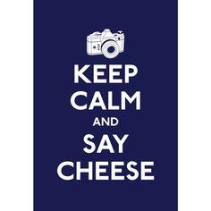 ...say cheese