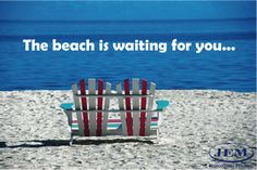 The beach is waiting for you........