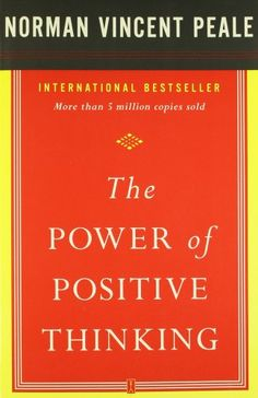 The Power of Positive Thinking; books; the law of attraction; the power of subconscious mind; best sellers