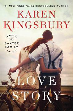 Love Story ( Baxter Family #0 ) by Karen Kingsbury - HARDCOVER