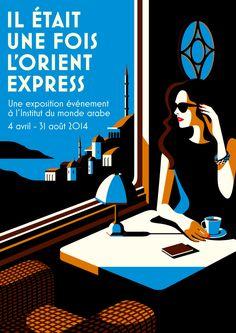 """Poster of the exhibition """"Il était une fois l'Orient Express"""" (Institut du Monde Arabe) in Paris, by Malika Favre"""