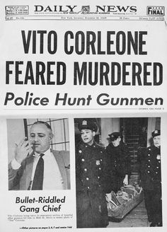 """The Godfather - Newpaper Daily News as featured in the movie """"Vito Corleone feared murdered - Police hunt gunman"""" #GangsterMovie #GangsterFlick"""