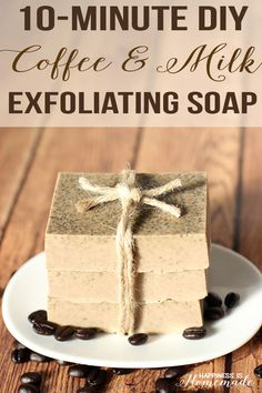 10-Minute Coffee & Milk Exfoliating Soap - Happiness is Homemade