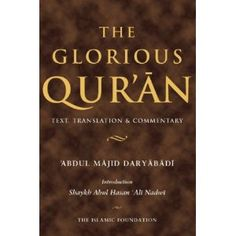 The Glorious Qur'an: Text, Translation & Commentary - Translator   Abdul Majid Daryabadi