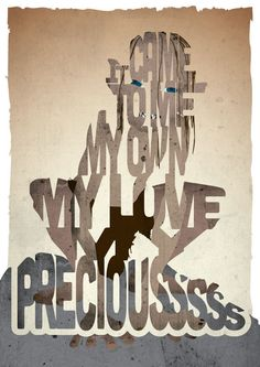 Gollum typography print based on a quote from the movie Lord of the Rings: The Two Towers