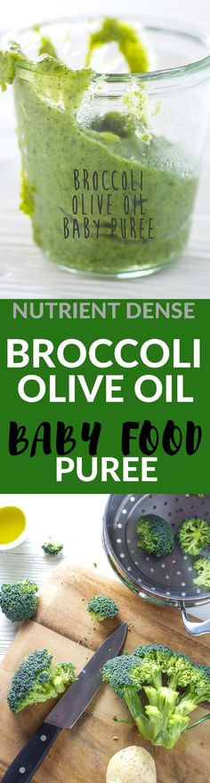 A fun and flavorful 10 minute puree recipe that introduces a green vegetable to your baby! Broccoli is gently steamed and then blended with a touch of olive oil for some added healthy fats. In our house this recipe has turned 2 babies into broccoli lovers!