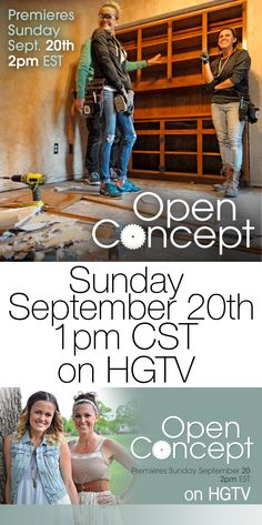 Set your DVR!  Shanty2Chic's pilot, Open Concept airs Sunday, September 20th at 1pm CST on HGTV!! #hgtv #lovehgtv #openconcept