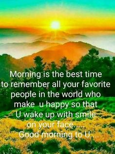 Morning Is The Best Time morning good morning morning quotes good morning quotes good morning pictures Funny Good Morning Images, Good Morning Friends Quotes, Good Morning Images Flowers, Good Morning Image Quotes, Morning Qoutes, Morning Quotes Images, Morning Thoughts, Good Morning Texts, Good Morning Inspirational Quotes