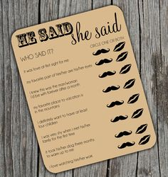 He said she said game (Wedding Shower Game? Or even Bachelorette Party? Wedding Games, Wedding Tips, Our Wedding, Wedding Planning, Dream Wedding, Reception Games, Reception Ideas, Wedding Photos, Wedding Table