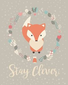 Free Printable Stay Clever Fox Print - The Cottage Market Printable Animals, Printable Wall Art, Fox Party, Fox Crafts, Fox Print, Cute Fox, Free Prints, Illustrations, Nursery Art