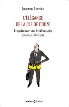 L'élégance de la clé de douze de Laurence Décreau (2015)