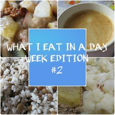 What I eat in a day - Week Edition #2