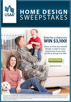 USAA Home Design Sweepstakes – Create a Pinterest board to show us how you would use the extra cash to decorate a room in your new home. Learn more and enter here: https://www.facebook.com/USAA/app_620981744588072?ref=ts