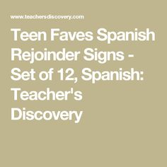 Teen Faves Spanish Rejoinder Signs - Set of 12, Spanish: Teacher's Discovery