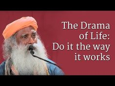 The Drama of Life: Do it the way it works - YouTube