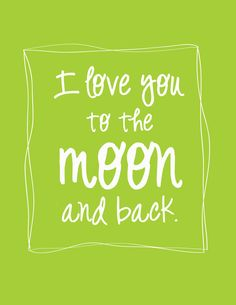 I Love You to the Moon and Back Wall Print. $10.95, via Etsy.