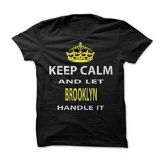 Keep Calm & Let Brooklyn Handle It - #tshirt pillow #chunky sweater. OBTAIN => https://www.sunfrog.com/Funny/Keep-Calm-Let-Brooklyn-Handle-It.html?68278