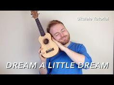 Dream A Little Dream Of Me - Ukulele Tutorial - YouTube