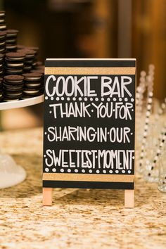 Not a cookie or candy bar (so Over done!!!) but I like this little sign... Any ideas?