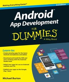Buy Android App Development For Dummies by Michael Burton at Mighty Ape NZ. The updated edition of the bestselling guide to Android app development If you have ambitions to build an Android app, this hands-on guide gives you . Google Glass, Android Application Development, App Development, Free Android, Android Apps, Arduino, Android Studio, Android Developer, Android Watch