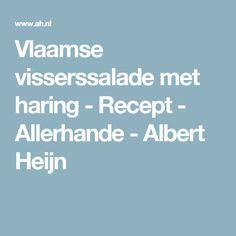 Vlaamse visserssalade met haring - Recept - Allerhande - Albert Heijn