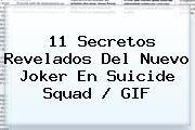 http://tecnoautos.com/wp-content/uploads/imagenes/tendencias/thumbs/11-secretos-revelados-del-nuevo-joker-en-suicide-squad-gif.jpg Suicide Squad. 11 secretos revelados del nuevo Joker en Suicide Squad / GIF, Enlaces, Imágenes, Videos y Tweets - http://tecnoautos.com/actualidad/suicide-squad-11-secretos-revelados-del-nuevo-joker-en-suicide-squad-gif/