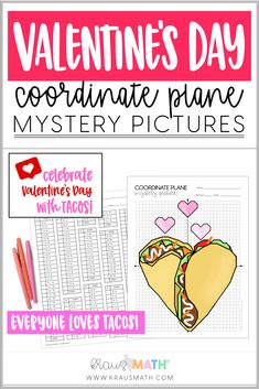 Coordinate Planes Mystery Picture: 4 Quadrants & 1st Quadrant Picture Included Mystery Picture: VALENTINE'S DAY: TACO LOVE! Who doesn't love tacos!? Celebrate the day of love with something we all love: TACOS! #holiday #holiday4 #homeschool #middleschool #valentinesday