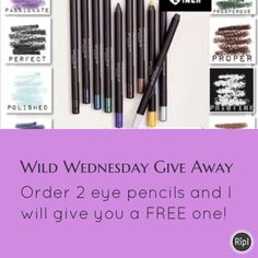 Wild Wednesday!! Order two eye pencils and I will give you one free!!! #younique