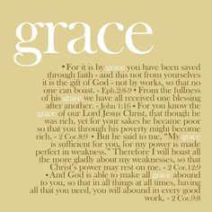 GRACE - one of my favorite words, some of my favorite verses...