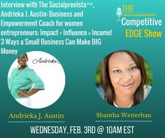 Tune in for Impact + Influence = Income! 3 Ways Small Businesses Can Make BIG $$$ Money $$$ Wednesday 2/3 @ 10am EST on The Competitive Edge Show with Shantha Wetterhan!  https://blab.im/the-competitive-edge-show-impact-influence-income-3-ways-a-small-business-can-make-big-money