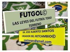 FUTGOL© LEYES PARA COMPETIR EN EQUIPOS by Dr. Jose Santos via slideshare