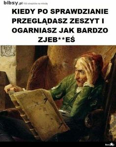 Very Funny Memes, Wtf Funny, Polish Memes, Funny Mems, All The Things Meme, Have Time, Sentences, Einstein, Haha