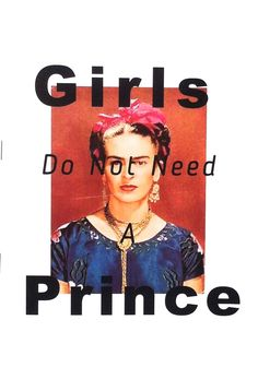 Girls Do Not Need A Prince | SHE SAYS distro