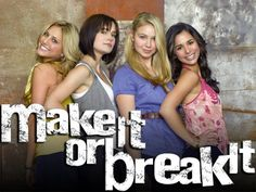 Make It or Break It! is it terribly sad I feel like they are family because I like the show so much? ;)